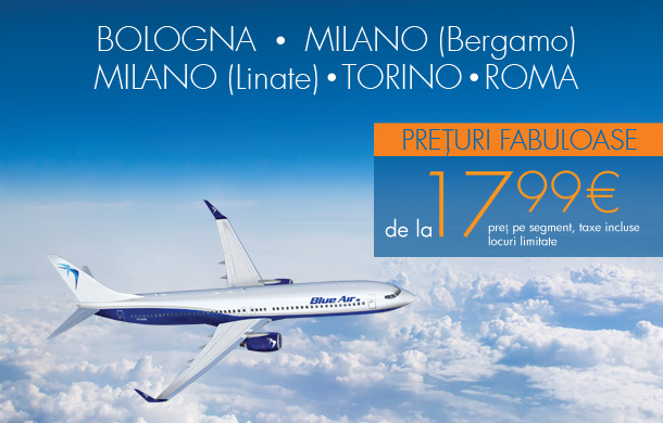 Reduceri fabuloase pentru Bologna, Milano, Roma, Torino
